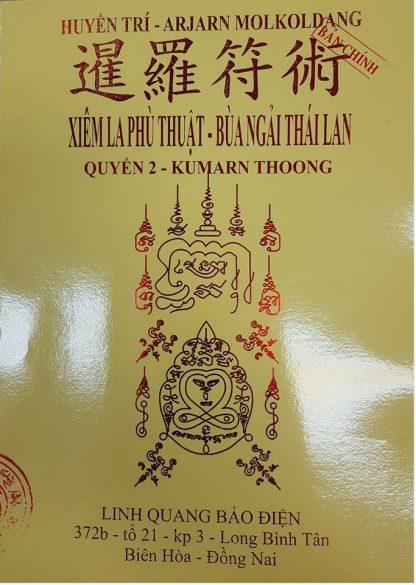 Quyển 1: Pháp Thuật Hoàng Gia Thái Lan