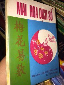 Mai Hoa Dịch Số (phương pháp dự trắc tương lai) - Nguyễn Văn Thuỳ